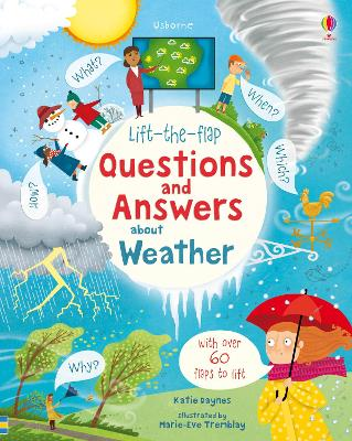 Lift-the-Flap Questions and Answers About Weather by Katie Daynes