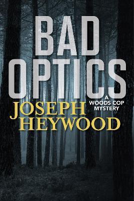 Bad Optics by Joseph Heywood
