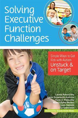Solving Executive Function Challenges by Lauren Kenworthy