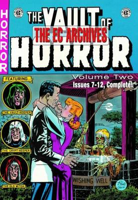 The EC Archives Vault of Horror v. 2 by Bill Gaines