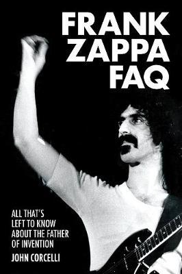 Frank Zappa FAQ by John Corcelli