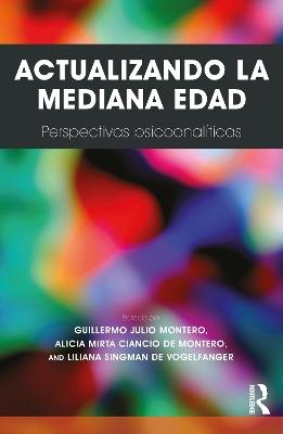 Actualizando La Mediana Edad by Guillermo Julio Montero