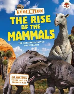 #4 The Rise of the Mammals by Matthew Rake