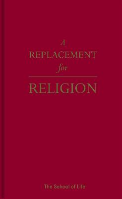 A Replacement for Religion by The School of Life