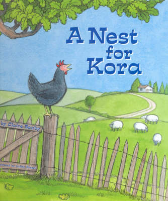 A Nest for Kora by Claire Saxby