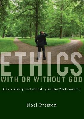 Ethics with or Without God by Noel Preston