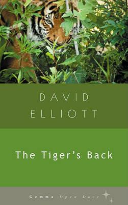 The Tiger's Back by David Elliott