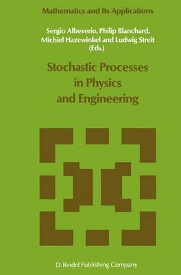 Stochastic Processes in Physics and Engineering by Sergio Albeverio