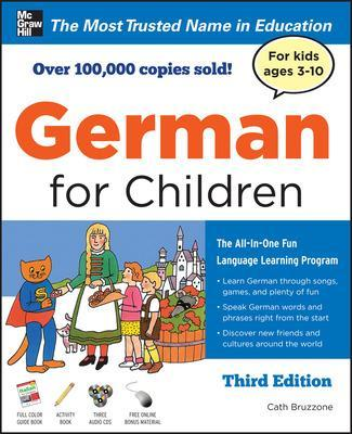 German for Children with Two Audio CDs, Third Edition by Catherine Bruzzone