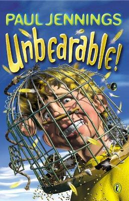 Unbearable! by Paul Jennings