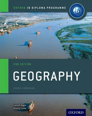 IB Geography Course Book: Oxford IB Diploma Programme by Garrett Nagle