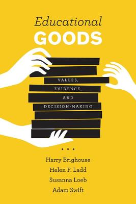 Educational Goods by Harry Brighouse