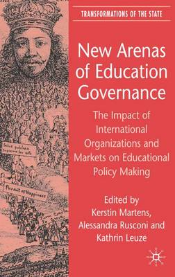 New Arenas of Education Governance by Stephan Leibfried