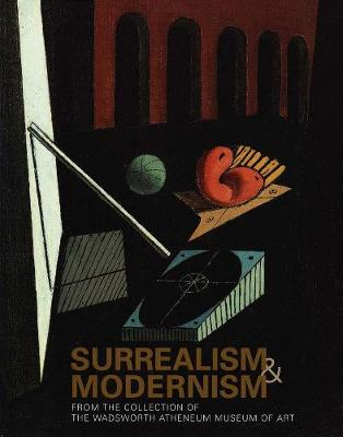 Surrealism and Modernism by Eric M. Zafran