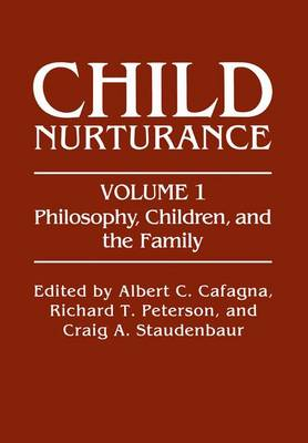 Philosophy, Children, and the Family by Albert C. Cafagna