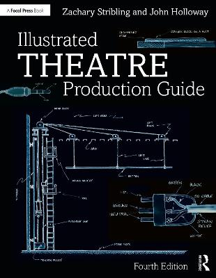 Illustrated Theatre Production Guide book