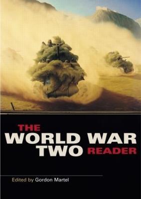 The World War Two Reader by Gordon Martel