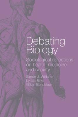 Debating Biology by Gillian Bendelow