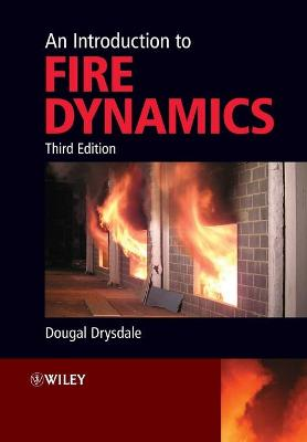 An Introduction to Fire Dynamics 3E by Dougal Drysdale