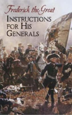 Instructions for His Generals by Thomas Raphael Phillips