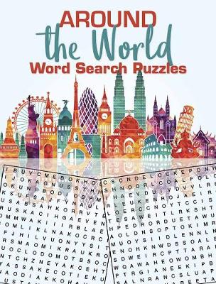 Around the World Word Search Puzzles by Victoria Fremont
