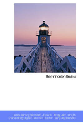 The Princeton Review by James Manning Sherwood