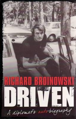 Driven by Richard Broinowski