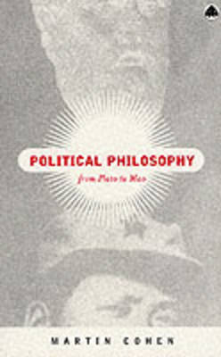 Political Philosophy by Martin Cohen