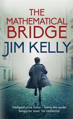 The Mathematical Bridge: A Cambridge Wartime Mystery book
