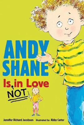 Andy Shane Is Not In Love book