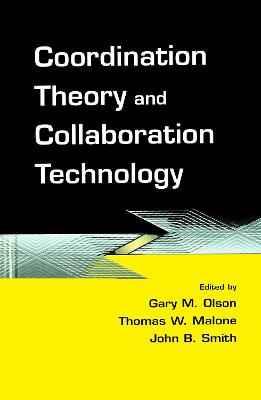 Coordination Theory and Collaboration Technology book