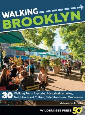 Walking Brooklyn by Adrienne Onofri