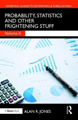 Probability, Statistics and Other Frightening Stuff by Alan Jones
