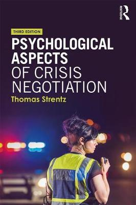 Psychological Aspects of Crisis Negotiation book