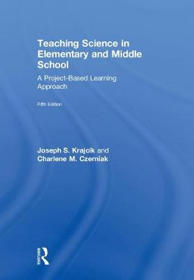 Teaching Science in Elementary and Middle School book