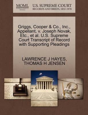 Griggs, Cooper & Co., Inc., Appellant, V. Joseph Novak, Etc., et al. U.S. Supreme Court Transcript of Record with Supporting Pleadings by Lawrence Hayes
