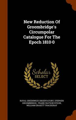 New Reduction of Groombridge's Circumpolar Catalogue for the Epoch 1810.0 by Royal Greenwich Observatory