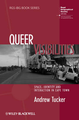 Queer Visibilities by Andrew Tucker