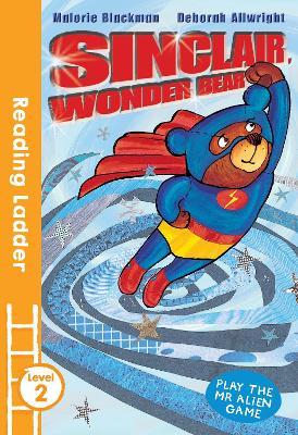 Sinclair the Wonder Bear by Malorie Blackman