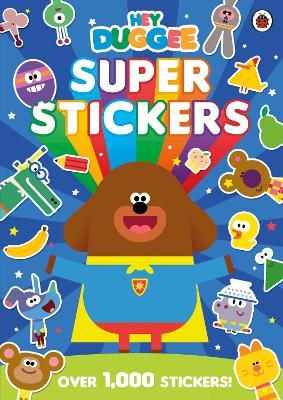 Hey Duggee: Super Stickers book