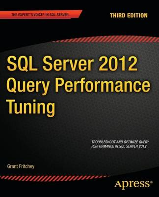 SQL Server 2012 Query Performance Tuning by Sajal Dam