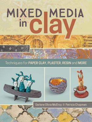 Mixed Media in Clay book
