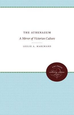 Athenaeum by Leslie A. Marchand