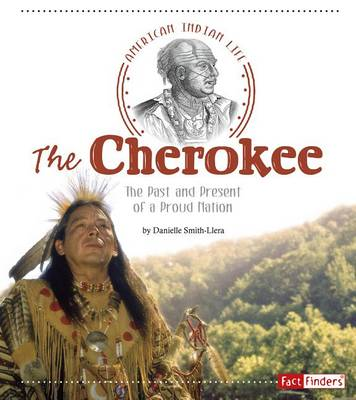 The Cherokee by Danielle Smith-Llera