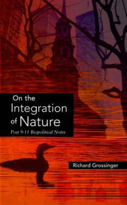 On The Integration Nature by Richard Grossinger