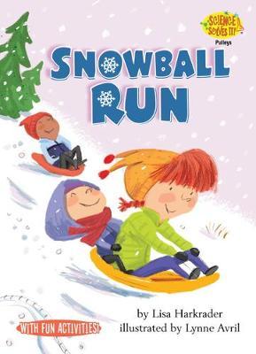 Snowball Run by Harkrader Lisa