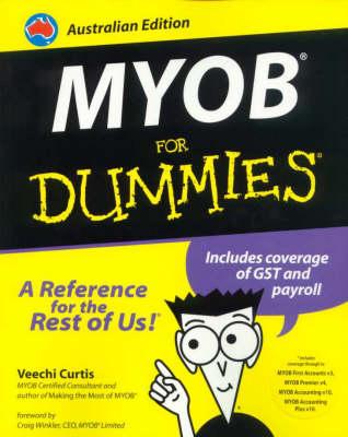 Myob for Dummies: Australian Edition by Veechi Curtis
