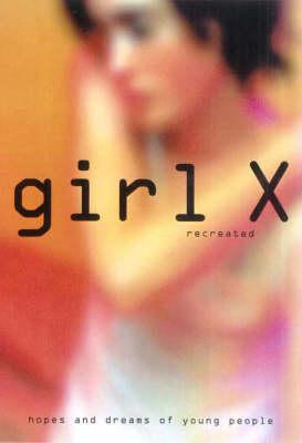 Girl X Recreated book