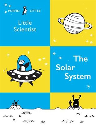 Puffin Little Scientist: The Solar System book