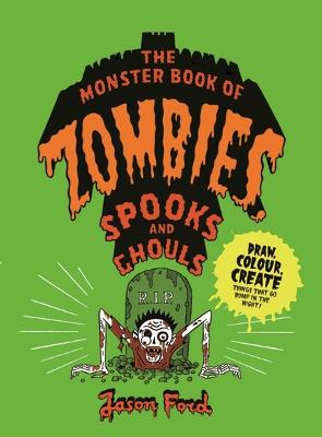 The Monster Book of Zombies, Spooks and Ghouls book